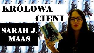 KRÓLOWA CIENI - SARAH J. MAAS