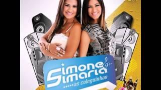 O Amor Chegou Pra Ficar - Simone e Simaria, As Coleguinhas Vol. 3