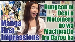 Manga First Impressions- Dungeon ni Deai wo Motomeru no wa Machigatte Iru Darou ka