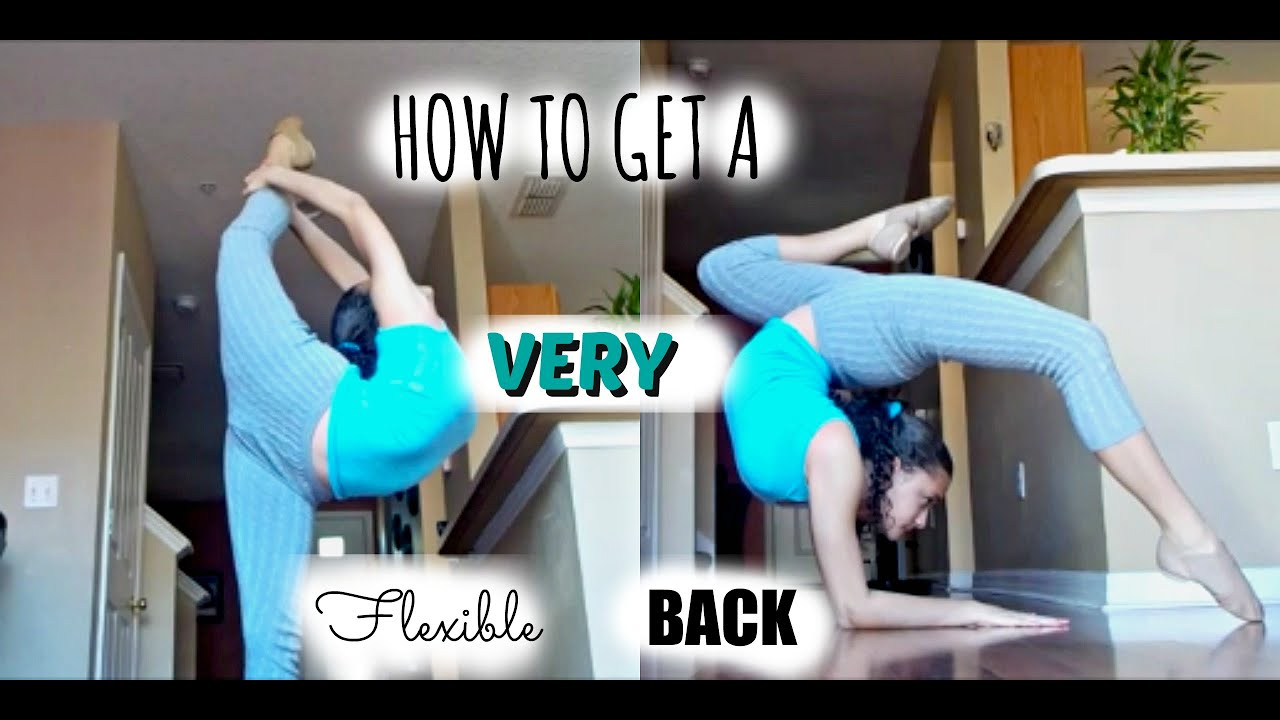 How To Get A Flexible Back FAST! - YouTube