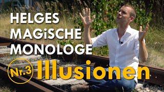 Illusionen – Helges Magische Monologe Nr. 3