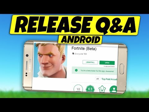 Fortnite Mobile on ANDROID Release Q&A