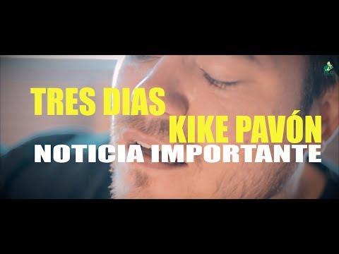 TRES DIAS  Kike Pavón - DARIO BENITEZ - ( PLC PIENSA LUEGO CANTA ) NOTICIA IMPORTANTE