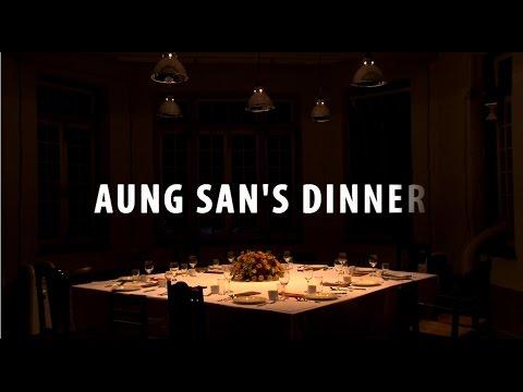 Aung San´s Dinner
