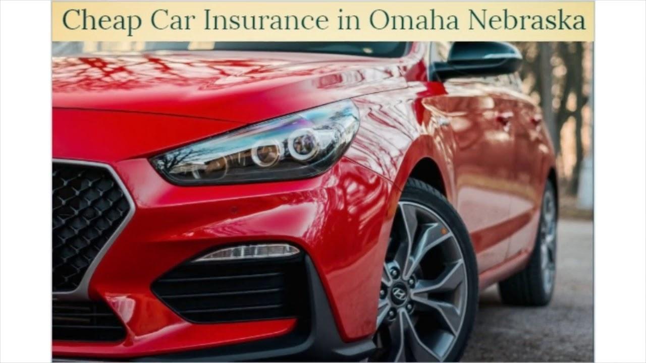 Cheap Car Insurance in Omaha Nebraska