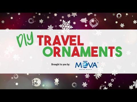 MOVA DIY Travel Ornaments