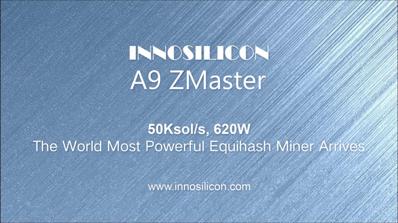 Innosilicon A9 ZMaster Equihash ASIC hashes 50K sols @ 620W