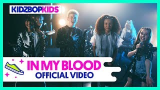 Смотреть клип Kidz Bop Kids - In My Blood