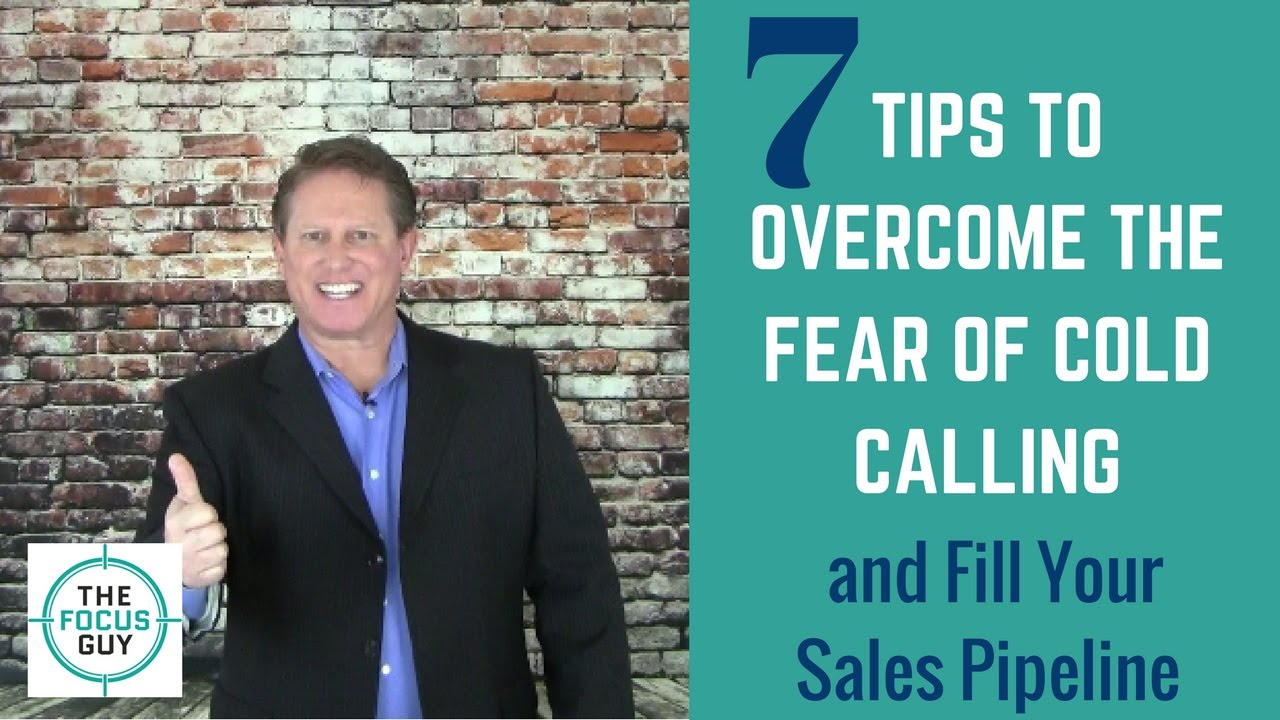 How To Overcome The Fear Of Cold Calling   Sales Training