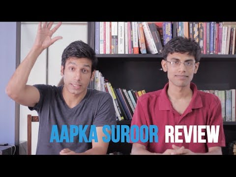 MOST SUROOR EVER - Aap ka Suroor Review