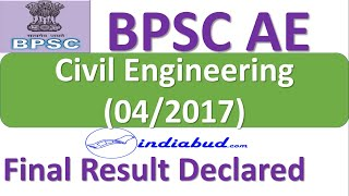 BPSC AE Civil (Advt. No. 04/2017) FINAL RESULT DECLARED   COMPLETE DETAILS IN THE VIDEO l CUT-OFFS