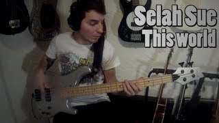 Selah Sue - This World [Bass Cover]