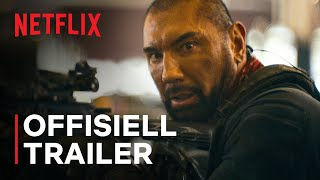 Army of the Dead | Offisiell trailer | Netflix