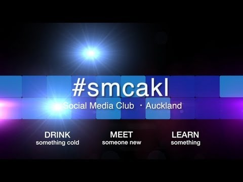 Social Media Club Auckland or #smcakl. It's the place to be