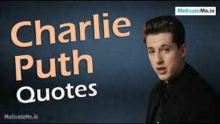 Gambar cover Motivational Quotes of Charlie Puth, American Singer, Musician Songwriter, and Record Producer