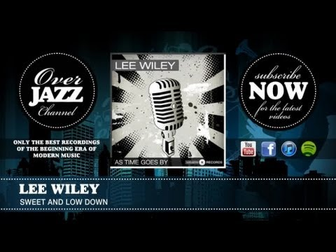 Lee Wiley - Sweet and Low Down