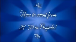 How To Count 31-70 in Punjabi. Learn Language