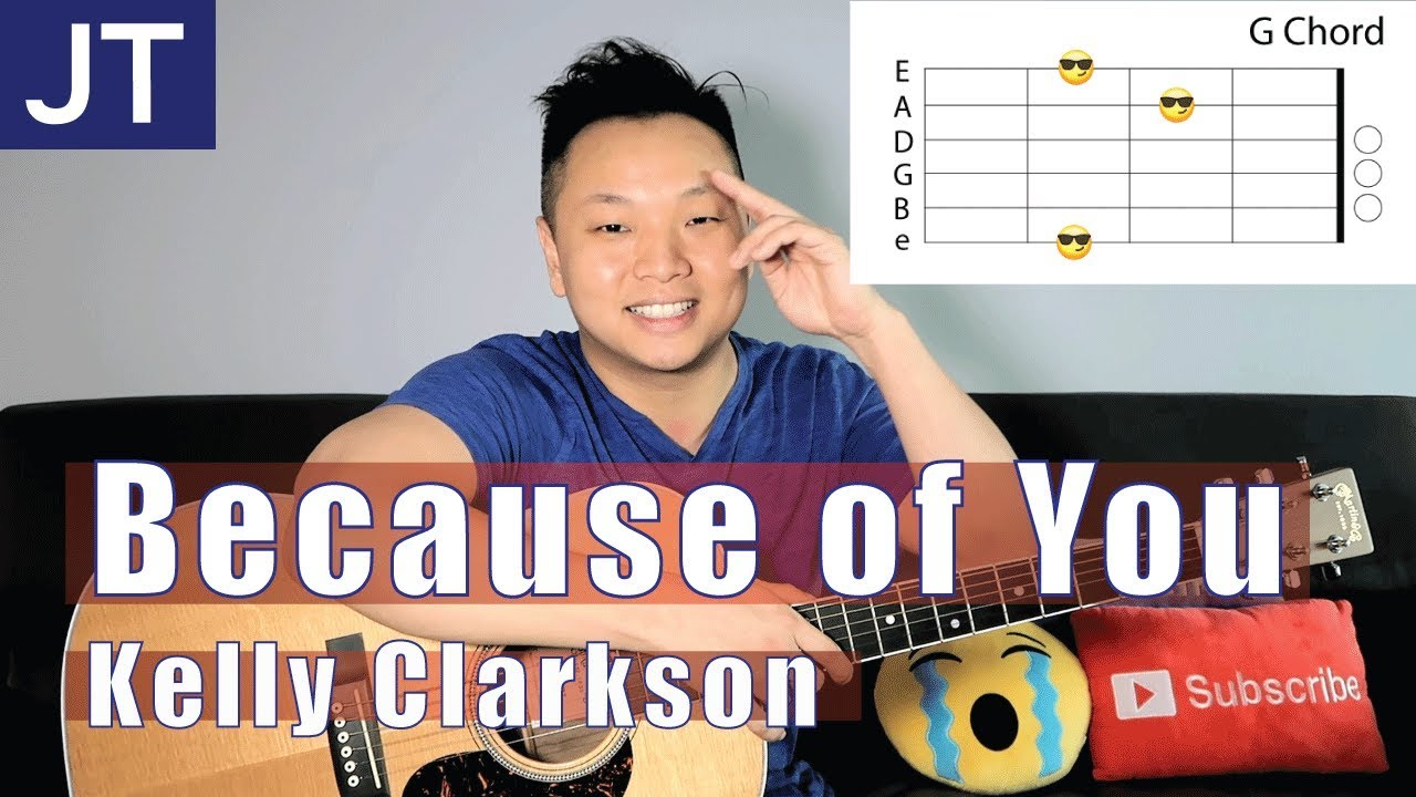 Because Of You Kelly Clarkson Guitar Lesson Youtube