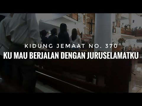 "Live GKI Gunung sahari : Kidung jemaat no. 370 ""ku mau berjalan dengan Jurus'lamatku"""