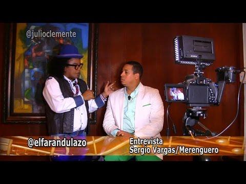 Farandulazo: Entrevista a Sergio Vargas
