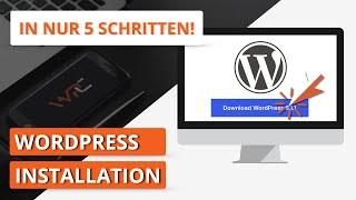 WordPress installieren - einfach und sicher in 5 Schritten - Tutorial Deutsch