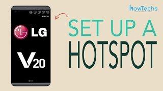 LG V20 - How to set up a Wifi Hotspot