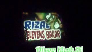 DUGEM PARTY RIZAL ELEVENS BAKAR FEAT ZACKA SELOSOR BY DJ NANANK