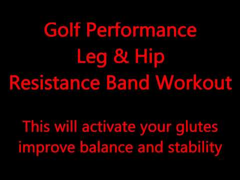 Golf Performance Resistance Band HIp and Glute Workout