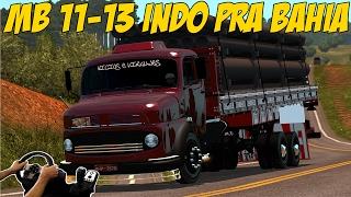 MB 11 13 CABINE BAIXA - INDO PRA BAHIA - EURO TRUCK SIMULATOR 2
