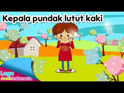 Kepala Pundak Lutut Kaki | Lagu Anak Indonesia