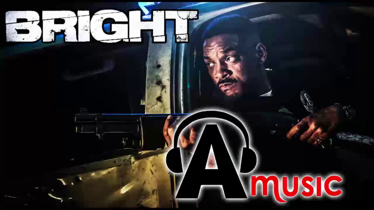 bright official trailer song name