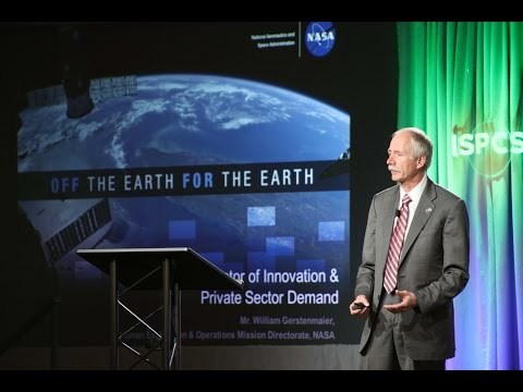 ISPCS 2016 William Gerstenmaier: An Incubator of Innovation and Private Sector Demand