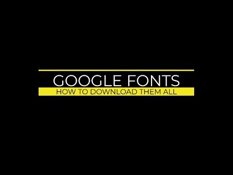 Google Fonts: How to Get Them All on Your Desktop
