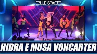 Blue Space Oficial - Hidra e Musa Voncarter - 30.03.19
