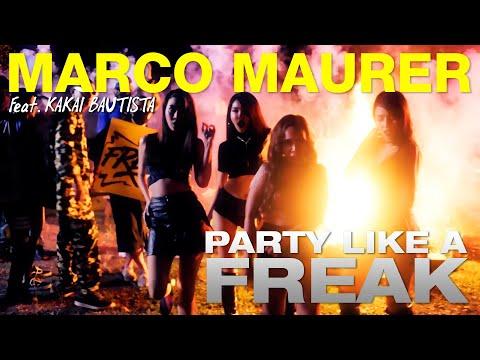 Marco Maurer - Party Like A Freak FT.Kakai Bautista