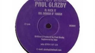 Paul Glazby - Kick It (HD) (VCR001A)