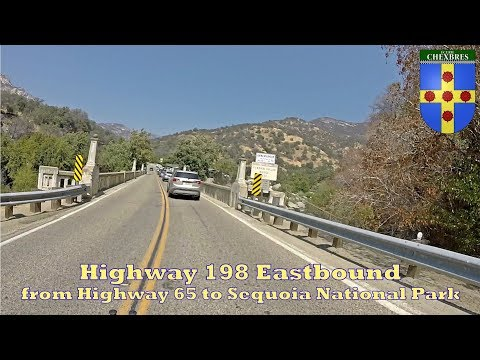 Highway 198 Eastbound - from Highway 65 to Sequoia National Park
