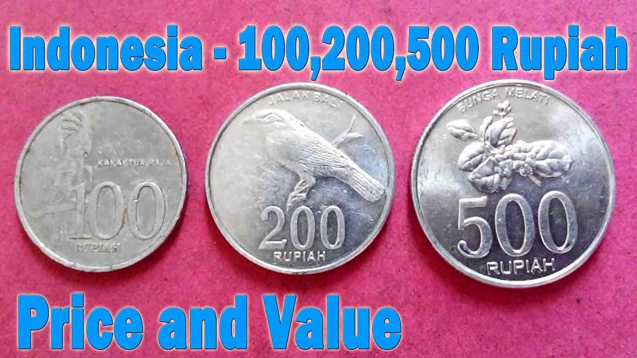 100 Rupiah 200 500 Indonesia