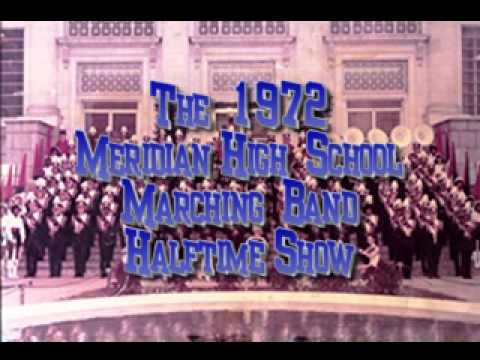 1972 Meridian High School Marching Band Halftime Show