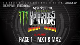 2013 MXoN Full Race 1 MX1 & MX2 - Monster Energy FIM Motocross of Nations