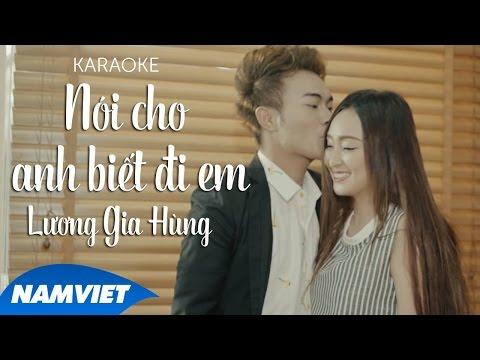 Karaoke Nói Cho Anh Biết Đi Em - Lương Gia Hùng (Karaoke Full HD)