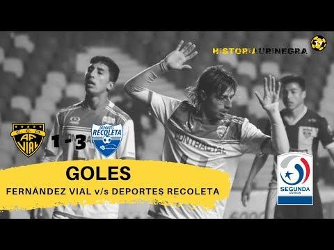 GOLES / FERNÁNDEZ VIAL (1) v/s D.RECOLETA (3) / SEGUNDA DIVISIÓN 2019