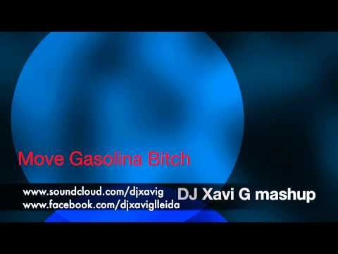 Move Gasolina Bitch DJ Xavi G mashup Ludacris Mystikal Daddy Yankee Pitbull