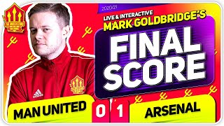 GOLDBRIDGE! Manchester United 0-1 Arsenal Match Reaction