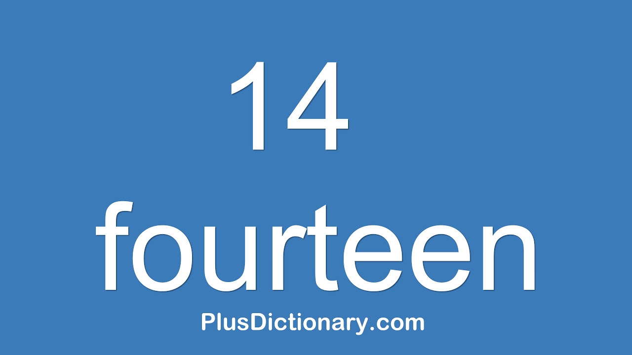 How to pronounce or say fourteen - 10 ? Pronunciation of fourteen