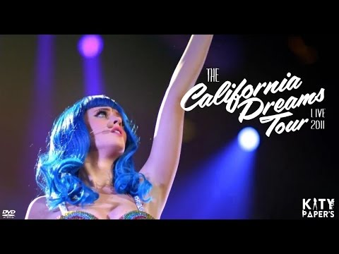 Katy Perry - California Dreams Tour Live 2011