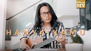 Download lagu (OST 7 Hari Mencintaiku 2) Aepul Roza - Hanya Kamu (Bidadariku) (Offical Music Video)
