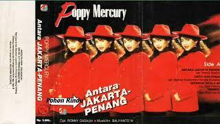 Full Album Poppy Mercury - Antara Jakarta Dan Penang (1991)