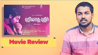 Puriyadha Pudhir FDFS Review