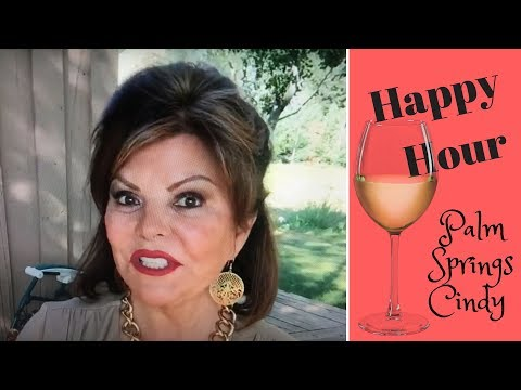 Happy Hour with Palm Springs Cindy, Topic:  Allen  Edwards, How to Look Wealthy on a Budget